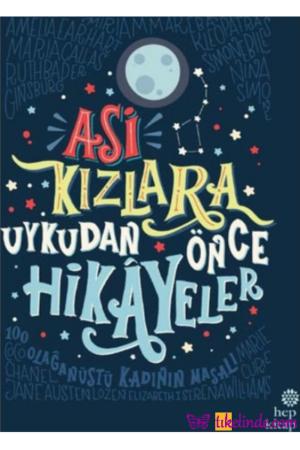 Kitap Elena Favilli, Francesca Cavallo Asi Kızlara Uykudan Önce Hikayeler TürkçeKitap