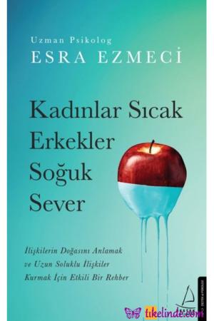 Kitap Esra Ezmeci Kadınlar Sıcak Erkekler Soğuk Sever TürkçeKitap