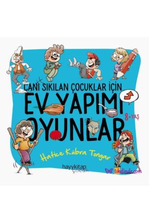 Kitap Hatice Kübra Tongar Ev Yapımı Oyunlar Canı Sıkılan Çocuklar İçin TürkçeKitap
