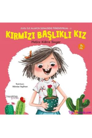 Kitap Hatice Kübra Tongar Kırmızı Başlıklı Kız Zuzu İle Allah'ın İsimlerini Öğreniyorum 2 TürkçeKitap