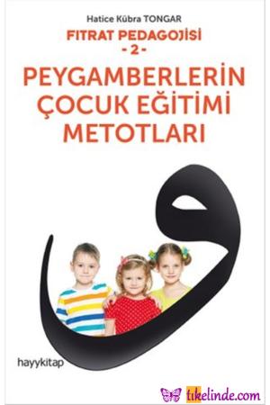 Kitap Hatice Kübra Tongar Peygamberlerin Çocuk Eğitimi Metotları TürkçeKitap