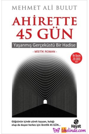 Kitap Mehmet Ali Bulut Ahirette 45 Gün TürkçeKitap