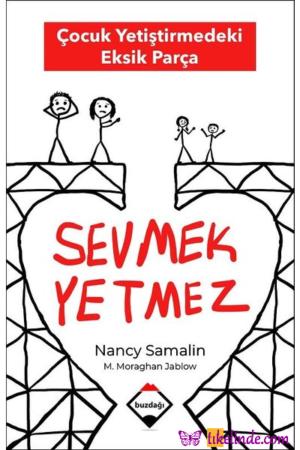 Kitap Nancy Samalin, Martha Moraghan Jablow Sevmek Yetmez TürkçeKitap