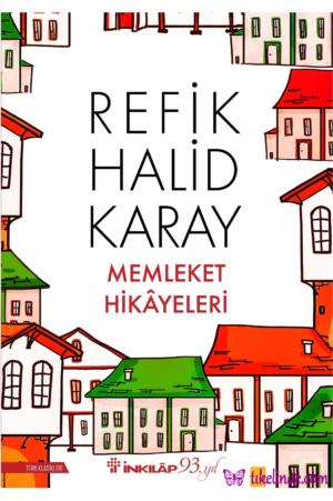 Kitap Refik Halid Karay Memleket Hikayeleri TürkçeKitap