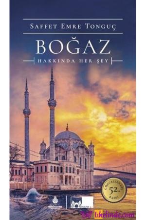 Kitap Saffet Emre Tonguç Boğaz Hakkında Her Şey TürkçeKitap