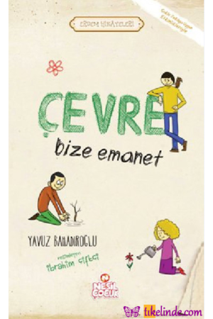 Kitap Yavuz Bahadıroğlu Çevre Bize Emanet TürkçeKitap