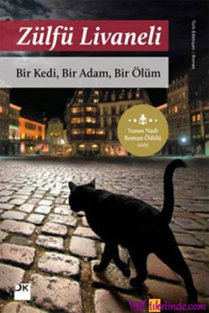 Kitap Zülfü Livaneli Bir Kedi, Bir Adam, Bir Ölüm TürkçeKitap