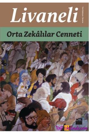 Kitap Zülfü Livaneli Orta Zekalılar Cenneti TürkçeKitap