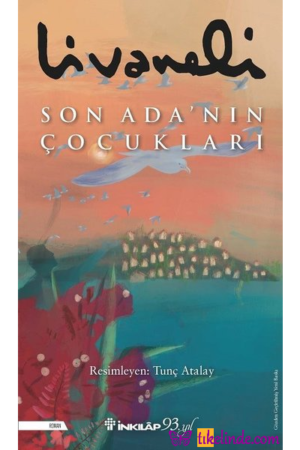 Kitap Zülfü Livaneli Son Ada'nın Çocukları TürkçeKitap