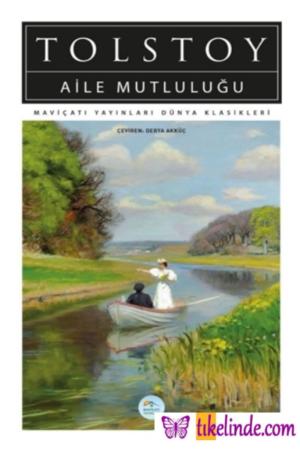 Kitap Aleksey Nikolayeviç Tolstoy Aile Mutluluğu TürkçeKitap