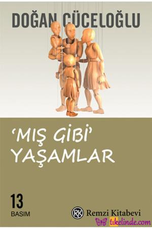 Kitap Doğan Cüceloğlu Mış Gibi Yaşamlar TürkçeKitap