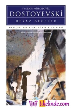 Kitap Fyodor Mihayloviç Dostoyevski Beyaz Geceler 9786052946299 TürkçeKitap