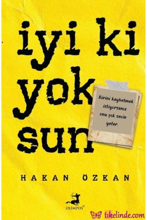 Kitap Hakan Özkan İyi Ki Yoksun TürkçeKitap