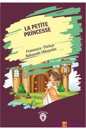 Kitap Kolektif La Petite Princesse (küçük Prenses) Fransızca Türkçe Bakışımlı Hikayeler TürkçeKitap