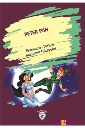 Kitap Kolektif Peter Pan (peter Pan) Fransızca Türkçe Bakışımlı Hikayeler TürkçeKitap