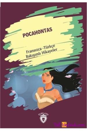 Kitap Kolektif Pocahontas (pocahontas) Fransızca Türkçe Bakışımlı Hikayeler TürkçeKitap
