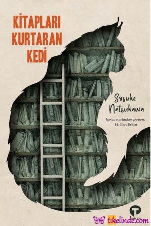 Kitap Sosuke Natsukawa Kitapları Kurtaran Kedi TürkçeKitap