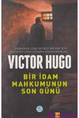 Kitap Victor Hugo Bir İdam Mahkumunun Son Günü TürkçeKitap