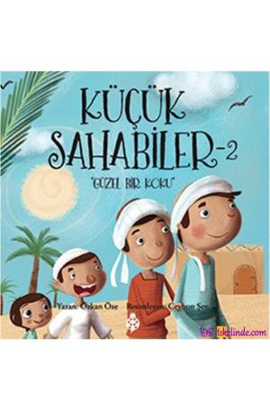 Kitap Özkan Öze Küçük Sahabiler 2 Güzel Bir Koku 9786059723633 TürkçeKitap