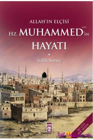 Kitap Salih Suruç Allah'ın Elçisi Hz. Muhammed'in Hayatı (1 2 Tek Cilt) 9786051141848 TürkçeKitap