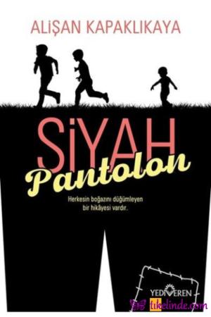 Kitap Alişan Kapaklıkaya Siyah Pantolon 9786052691717 TürkçeKitap