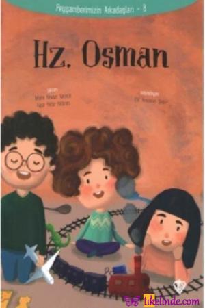 Kitap Amine Kevser Karaca Hz.osman Peygamberimizin Arkadaşları 8 9789753899772 TürkçeKitap