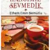 Kitap Ethem Emin Nemutlu Hangimiz Sevmedik 9786059272544 TürkçeKitap
