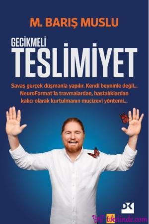 Kitap M. Barış Muslu Gecikmeli Teslimiyet 9786050982800 TürkçeKitap