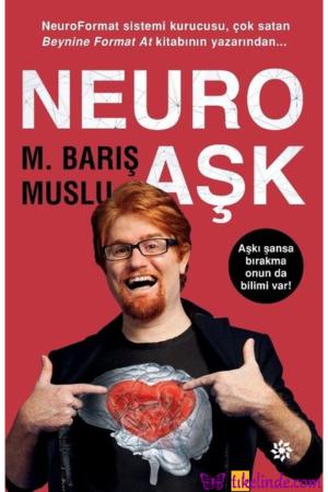 Kitap M. Barış Muslu Neuro Aşk 9786050941548 TürkçeKitap