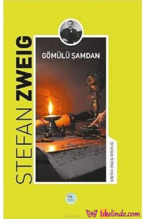 Kitap Stefan Zweig Gömülü Şamdan 9786052944462 TürkçeKitap