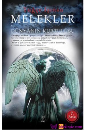Kitap Tuğçe Işınsu Melekler Ve Dünyanın Kurtuluşu 9786054726073 TürkçeKitap