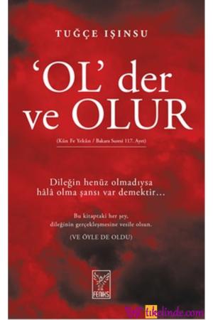 Kitap Tuğçe Işınsu Ol Der Ve Olur 9786054726714 TürkçeKitap