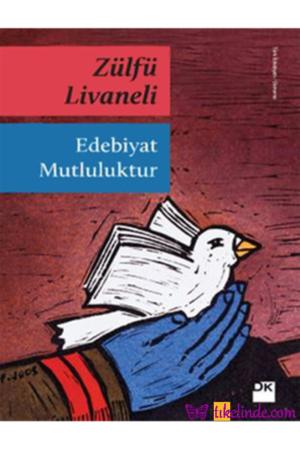 Kitap Zülfü Livaneli Edebiyat Mutluluktur 9786050911473 TürkçeKitap