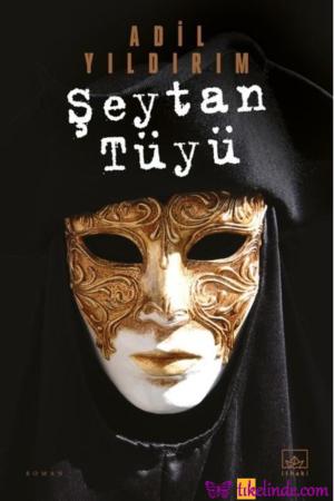 Kitap Adil Yıldırım Şeytan Tüyü 9786257913508 TürkçeKitap