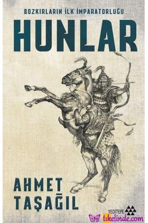 Kitap Ahmet Taşağıl Bozkırların İlk İmparatorluğu Hunlar 9786057800534 TürkçeKitap