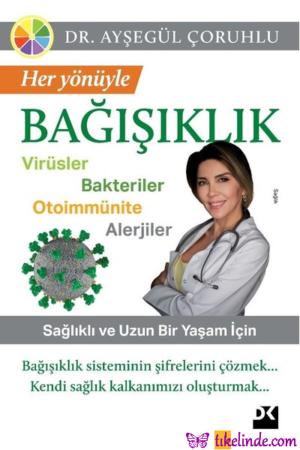 Kitap Ayşegül Çoruhlu Her Yönüyle Bağışıklık 9786050983449 TürkçeKitap