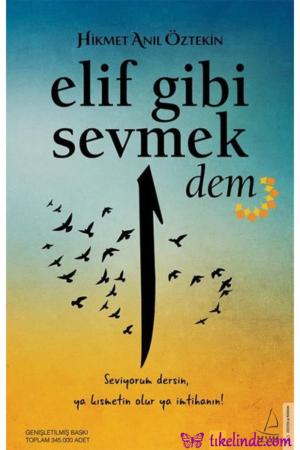 Kitap Hikmet Anıl Öztekin Elif Gibi Sevmek Dem 9786053117537 TürkçeKitap