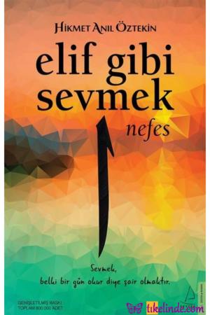 Kitap Hikmet Anıl Öztekin Elif Gibi Sevmek Nefes 9786053117520 TürkçeKitap
