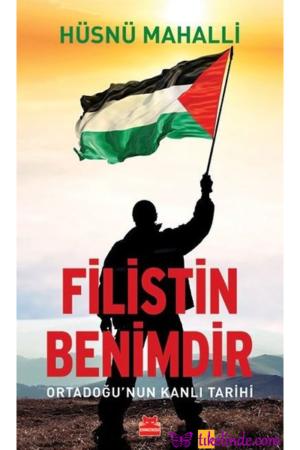 Kitap Hüsnü Mahalli Filistin Benimdir 9786052987094 TürkçeKitap