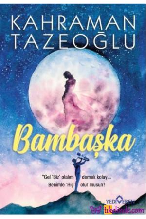 Kitap Kahraman Tazeoğlu Bambaşka 9786052691830 TürkçeKitap