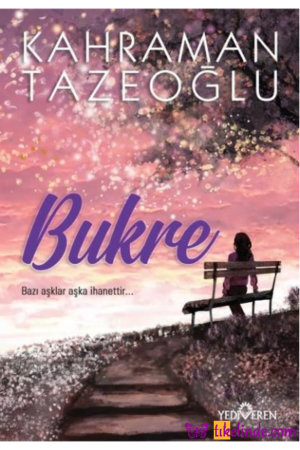 Kitap Kahraman Tazeoğlu Bukre 9786052691762 TürkçeKitap