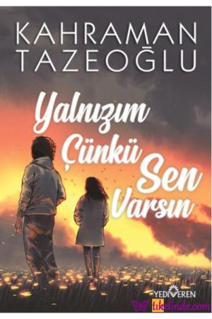 Kitap Kahraman Tazeoğlu Yalnızım Çünkü Sen Varsın 9786052691748 TürkçeKitap