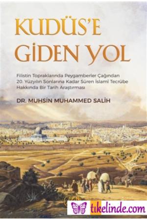 Kitap Muhsin Muhammed Salih Kudüs'e Giden Yol 9786257011631 TürkçeKitap