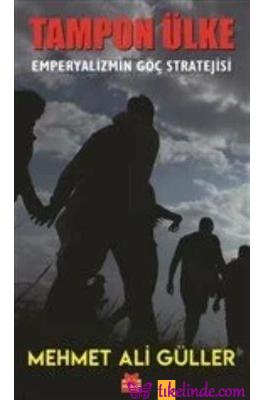 Kitap Mehmet Ali Güller Tampon Ülke 9786052988732 TürkçeKitap