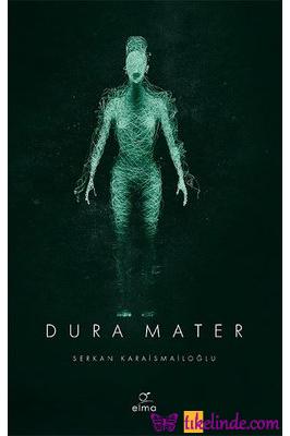 Kitap Serkan Karaismailoğlu Dura Mater 3. Kitap 9786257112376 TürkçeKitap