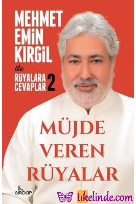 Kitap Mehmet Emin Kırgil Müjde Veren Rüyalar Rüyalara Cevaplar 2 9786057413956 TürkçeKitap