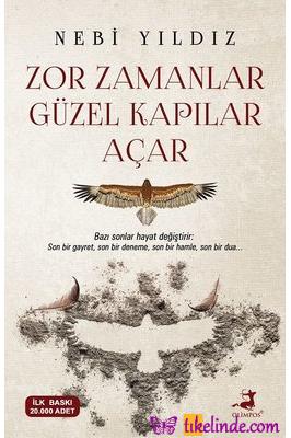 Kitap Nebi Yıldız Zor Zamanlar Güzel Kapılar Açar 9786257135955 TürkçeKitap